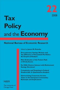 Tax Policy and the Economy, Volume 22