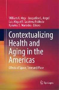 [해외]Contextualizing Health and Aging in the Americas (Paperback)