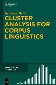 Cluster Analysis for Corpus Linguistics