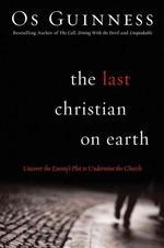 [해외]The Last Christian on Earth (Paperback)