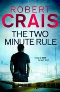 The Two Minute Rule. Robert Crais