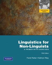 Linguistics for Non-Linguists 5/E