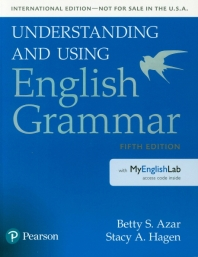 Understanding and Using English Grammar with Mylab English