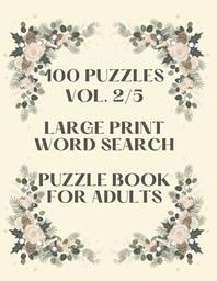[해외]100 Puzzles Vol. 2/5 Large Print Word Search Puzzle book for adults