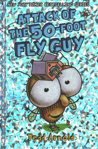 [해외]Attack of the 50-Foot Fly Guy! (Fly Guy #19), Volume 19