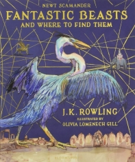 Fantastic Beasts and Where to Find Them (Illustrated Edition)