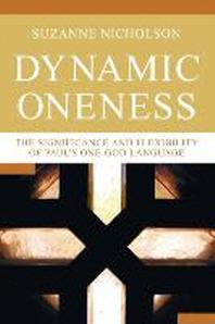 Dynamic Oneness