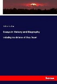 Essays in History and Biography