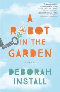 [해외]A Robot in the Garden (Paperback)