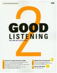 Good Listening. 2