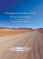 [해외]Managing for Excellence in the Twenty-First Century (Hardcover)