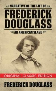 [해외]Narrative of the Life of Frederick Douglass (Original Classic Edition) (Paperback)