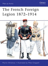 The French Foreign Legion 1872-1914