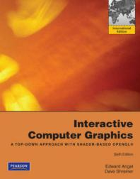 Interactive Computer Graphics: A Top-Down Approach with Shad