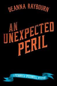 [해외]An Unexpected Peril (Hardcover)