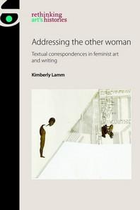 [해외]Addressing the Other Woman (Hardcover)
