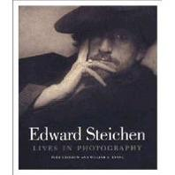 Edward Steichen : Lives in Photography