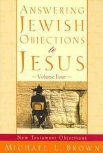 [해외]Answering Jewish Objections to Jesus (Paperback)
