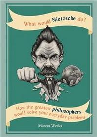 [해외]What Would Nietzsche Do? (hardback)
