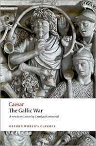 The Gallic War (Oxford World''s Classics)
