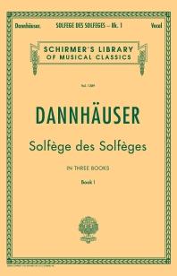 Solfege Des Solfeges : Book I