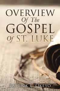 Overview of the Gospel of St. Luke