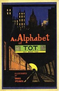 An Alphabet of T.O.T.