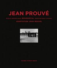 Jean Prouve Ecole Demontable Bouqueval 1950/2016 /Francais/Anglais