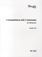 4 COMPOSITIONS WITH 3 INTERLUDES FOR STRING TRIO(SE 1103)