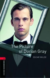 THE PICTURE OF DORIAN GRAY(New Oxford Bookworms Library Stage 3)