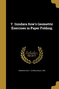 [해외]T. Sundara Row's Geometric Exercises in Paper Folding; (Paperback)