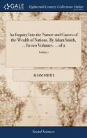 [해외]An Inquiry Into the Nature and Causes of the Wealth of Nations. by Adam Smith, ... in Two Volumes. ... of 2; Volume 1 (Hardcover)