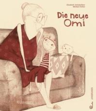 [해외]Die neue Omi (Hardback)