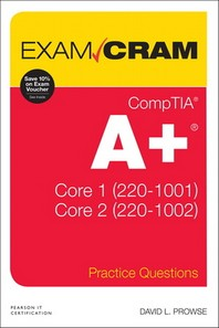 [해외]Comptia A+ Practice Questions Exam Cram Core 1 (220-1001) and Core 2 (220-1002)