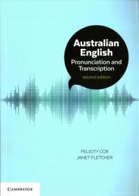 Australian English Pronunciation and Transcription