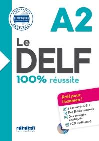 Le DELF - 100% reusSite - A2 - Livre & CD