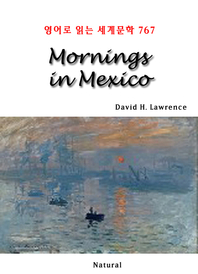 Mornings in Mexico (영어로 읽는 세계문학 767)