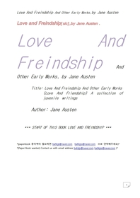 사랑과 우정 및 초기작품.Love And Freindship And Other Early Works,by Jane Austen