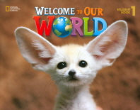 Welcome to Our World. 1(Student Book) #