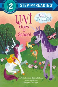 [해외]Uni Goes to School (Uni the Unicorn)