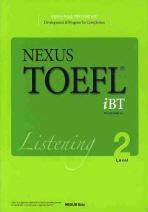 NEXUS TOEFL IBT LISTENING LEVEL. 2