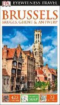 [해외]DK Eyewitness Brussels, Bruges, Ghent and Antwerp (Paperback)
