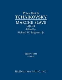 Marche Slave, Op.31