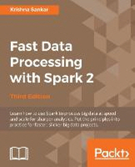 [해외]Fast Data Processing with Spark 2 (Paperback)
