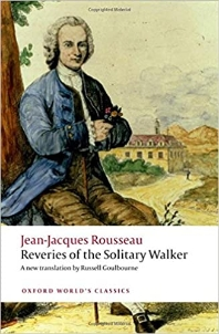 Reveries of the Solitary Walker  ( Oxford World's Classics )