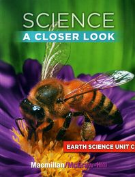 Science A Closer Look G2: Earth Science Unit C