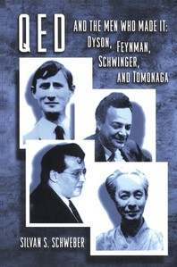 Qed and the Men Who Made It : Dyson, Feynman,
