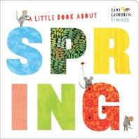 [해외]A Little Book about Spring (Leo Lionni's Friends)