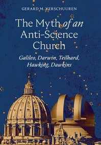 The Myth of an Anti-Science Church
