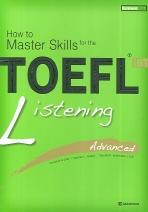 TOEFL iBT Listening Advanced (How to Master Skills)
